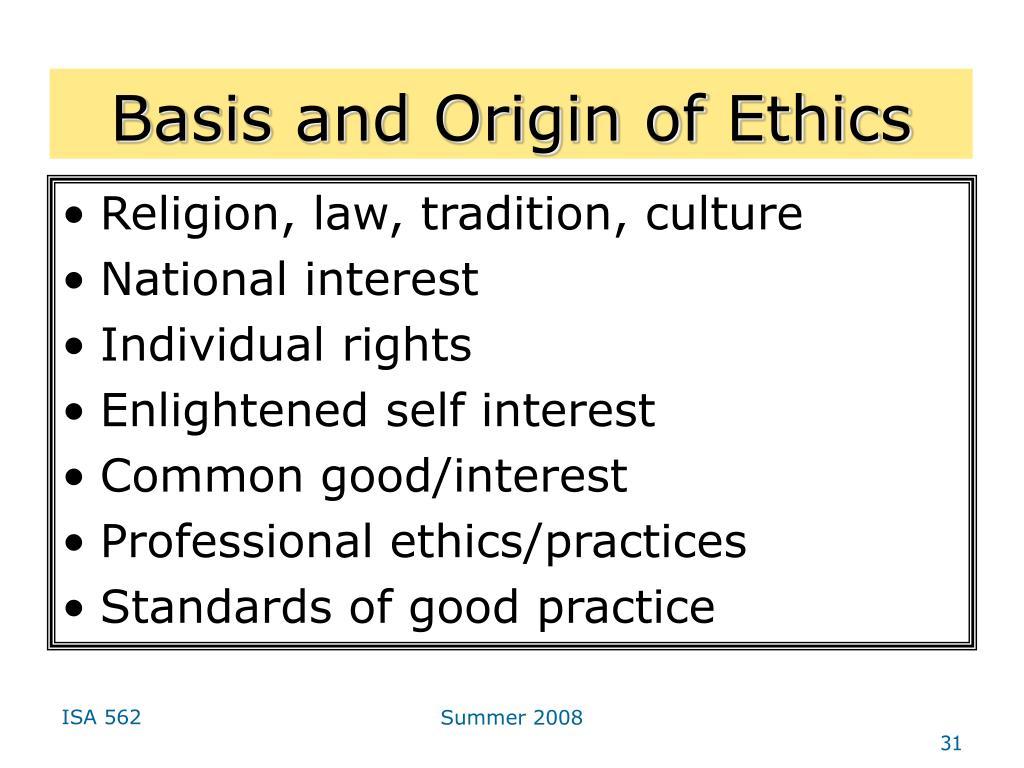 Basis and Origin of Ethics