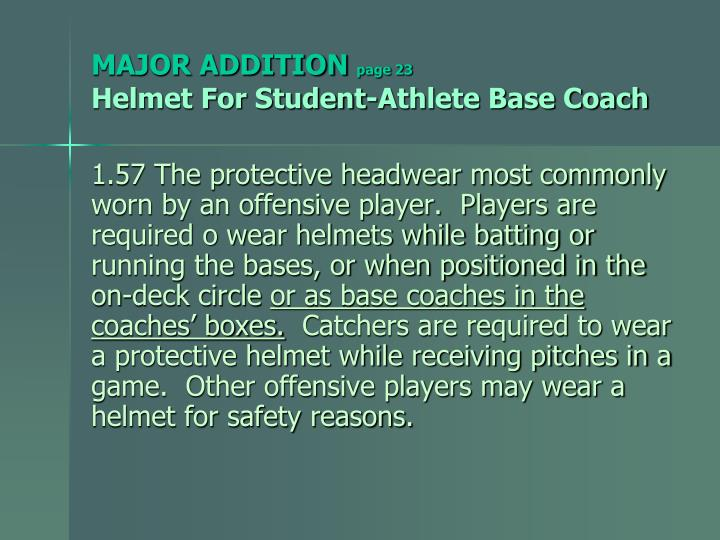 Major addition page 23 helmet for student athlete base coach
