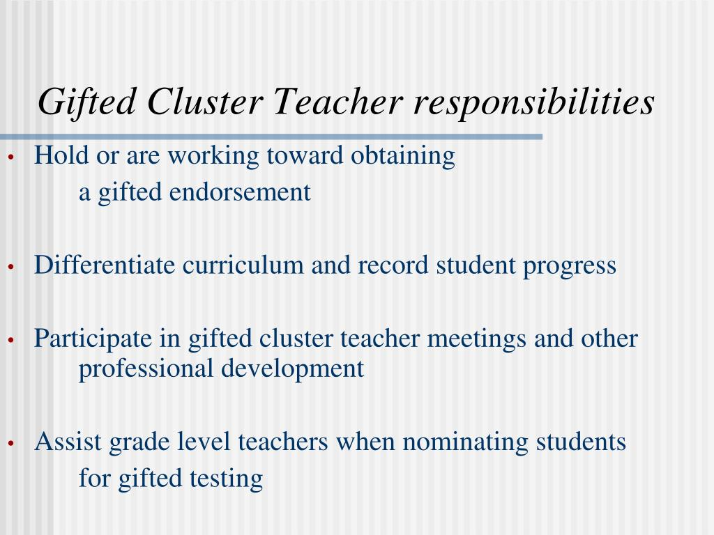 Gifted Cluster Teacher responsibilities