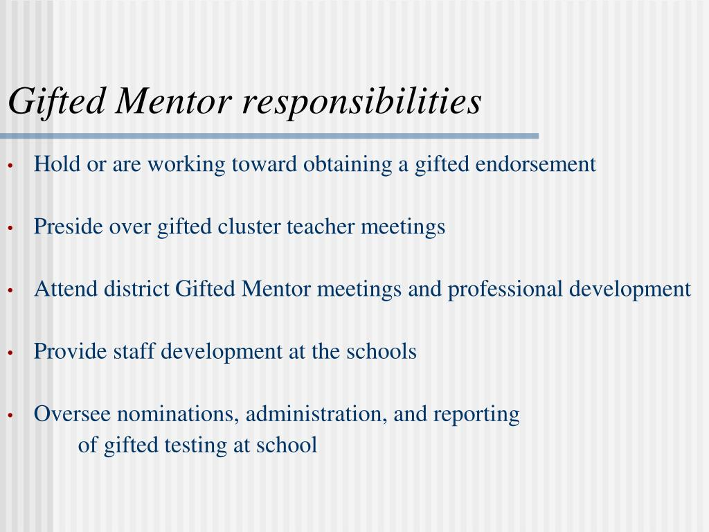 Gifted Mentor responsibilities