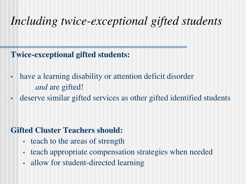 Including twice-exceptional gifted students