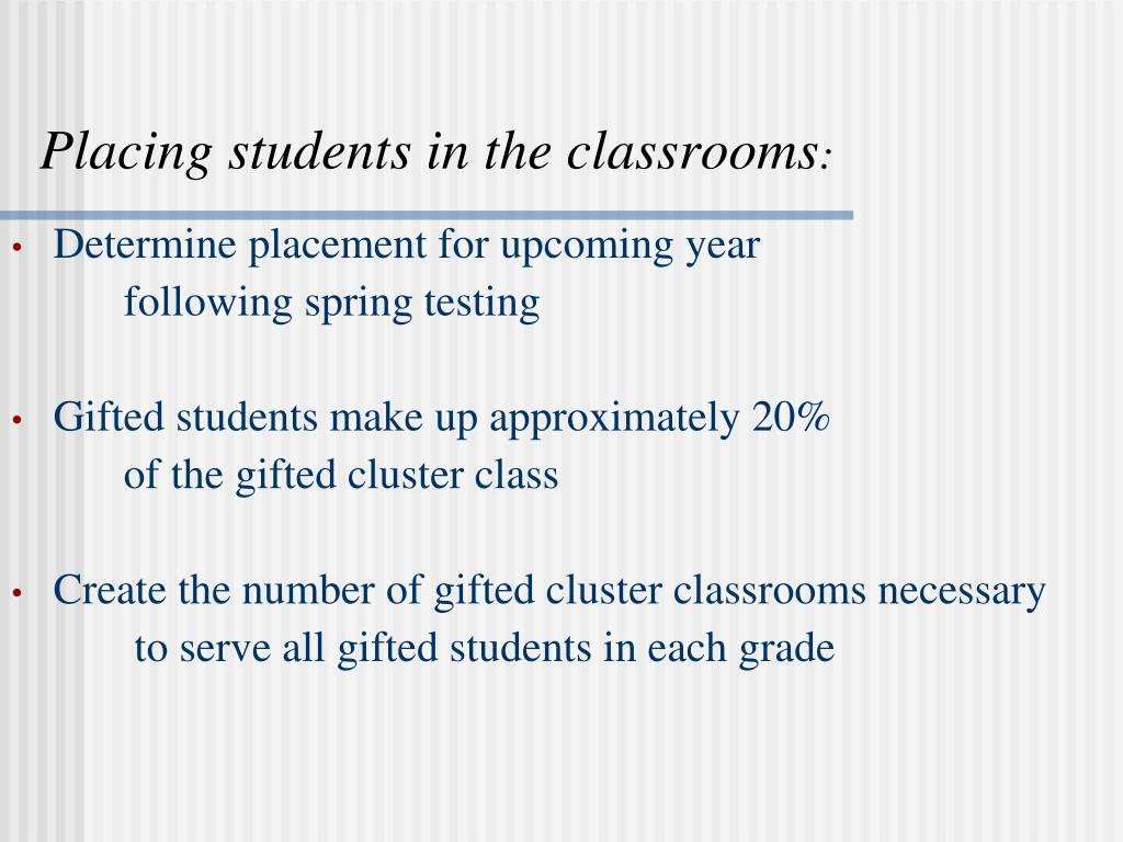 Placing students in the classrooms