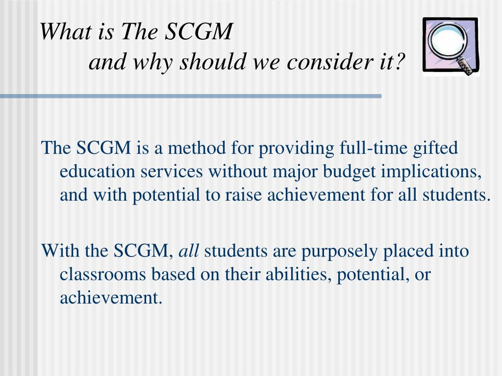 What is The SCGM