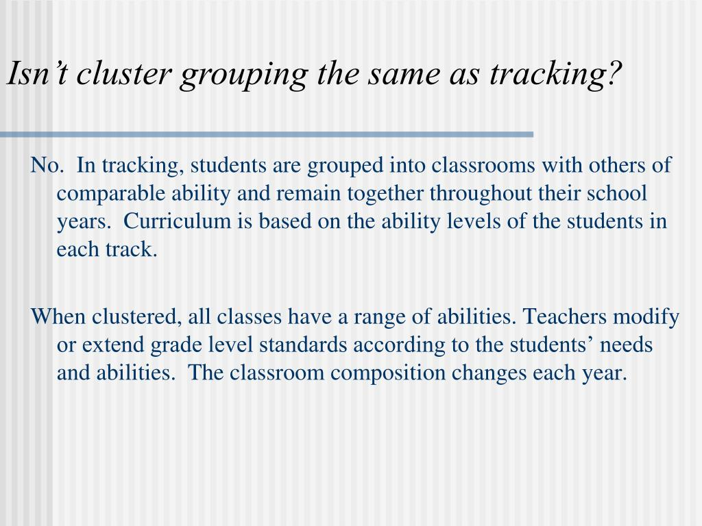 Isn't cluster grouping the same as tracking?