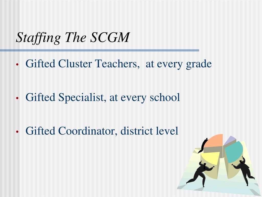Staffing The SCGM