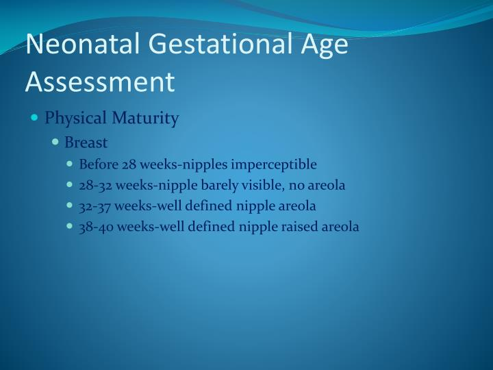 Neonatal Gestational Age Assessment