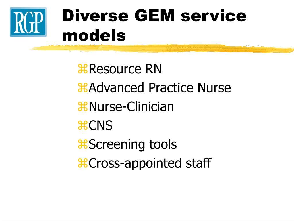 Diverse GEM service models