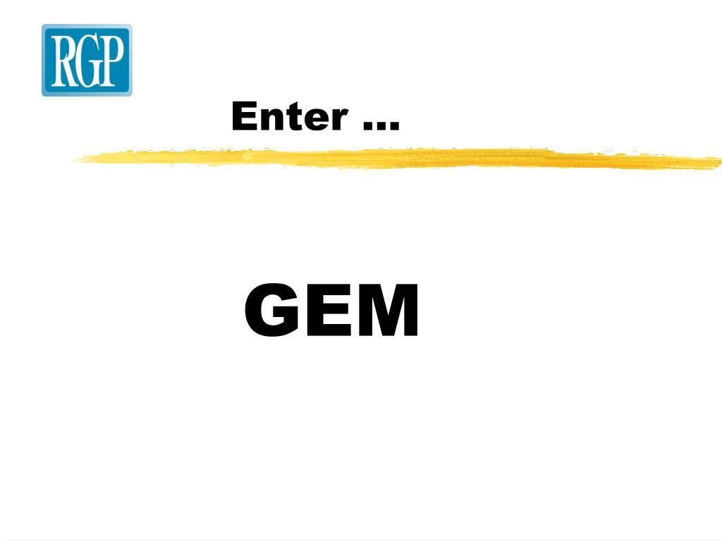 Enter ...
