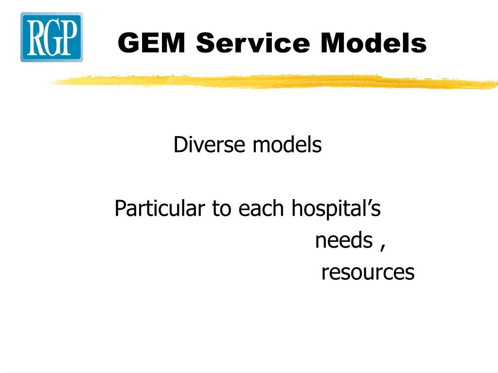 GEM Service Models