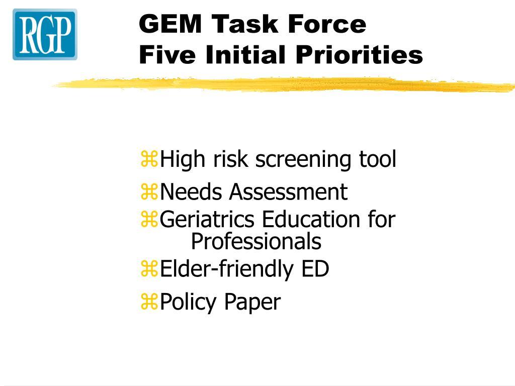 GEM Task Force