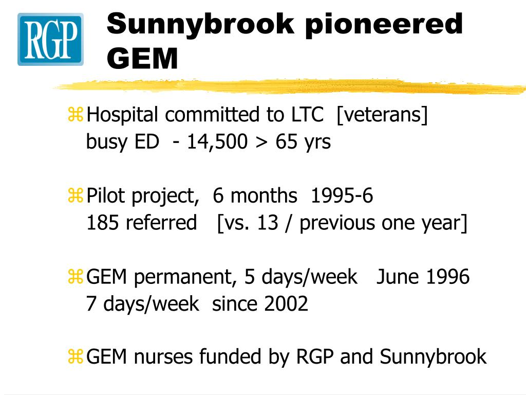 Sunnybrook pioneered GEM