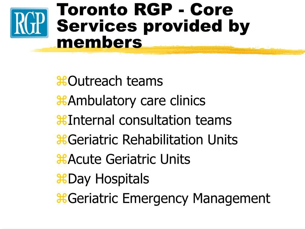Toronto RGP - Core Services provided by members