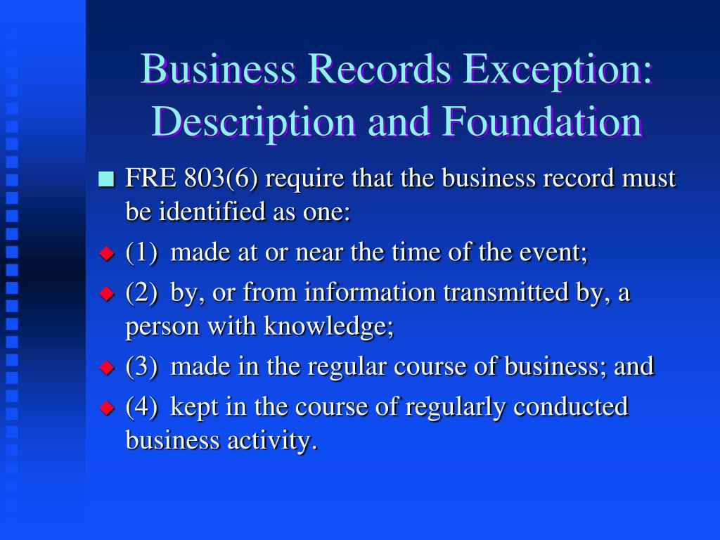 Business Records Exception: