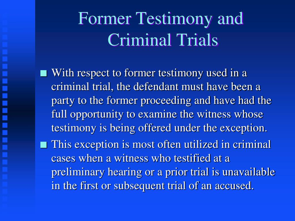 Former Testimony and