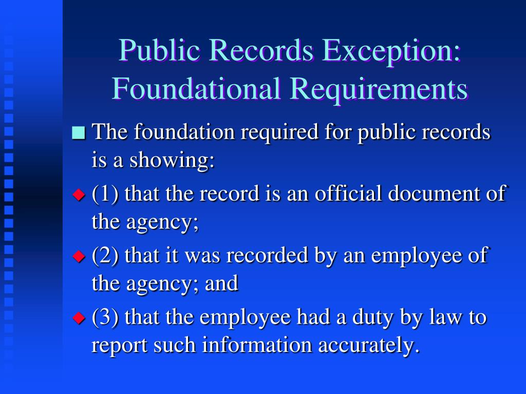 Public Records Exception: Foundational Requirements