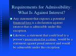 requirements for admissibility what is against interest
