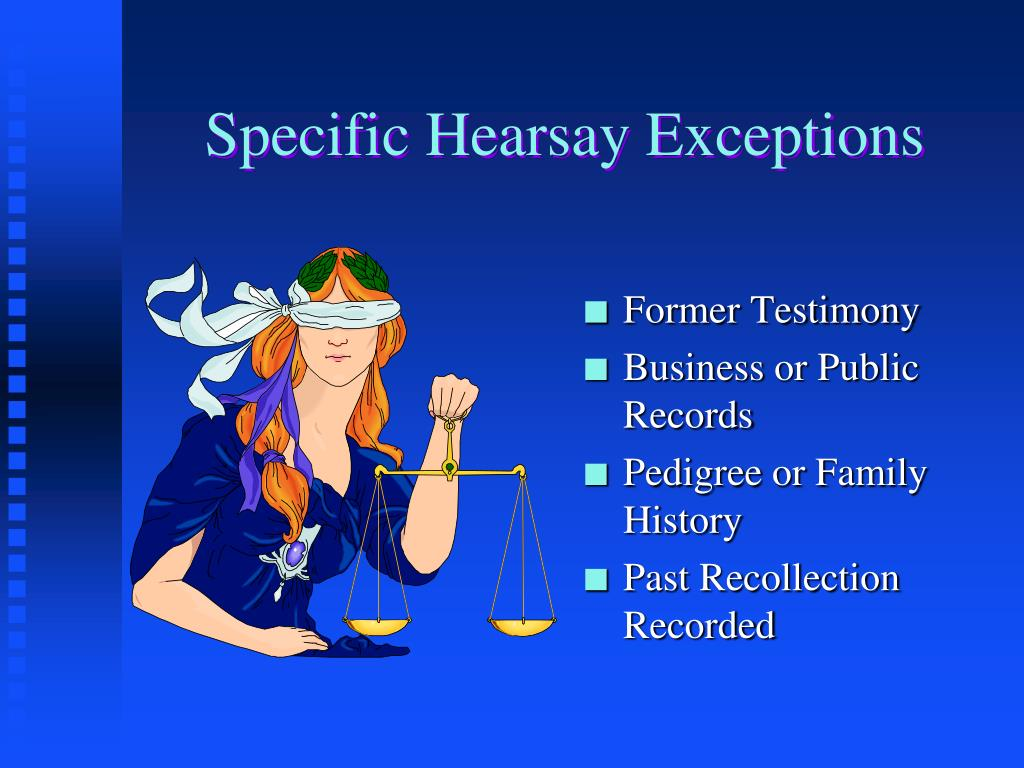 Specific Hearsay Exceptions
