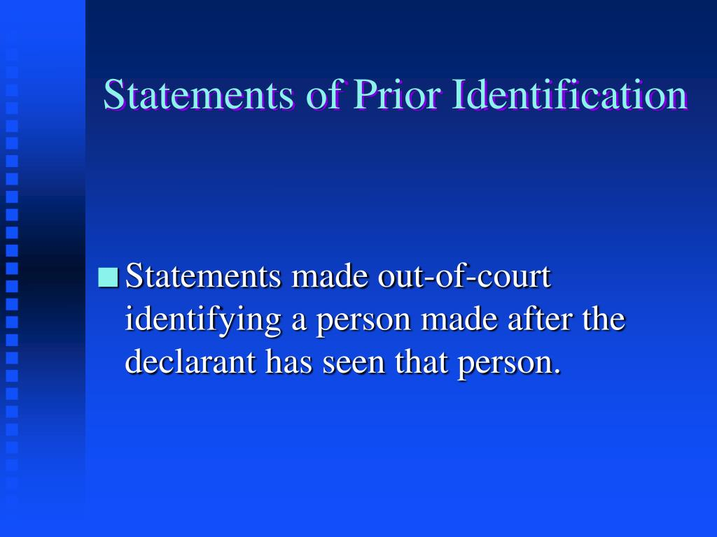 Statements of Prior Identification