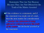 statements that are not hearsay because they are not offered for the truth of the matter asserted