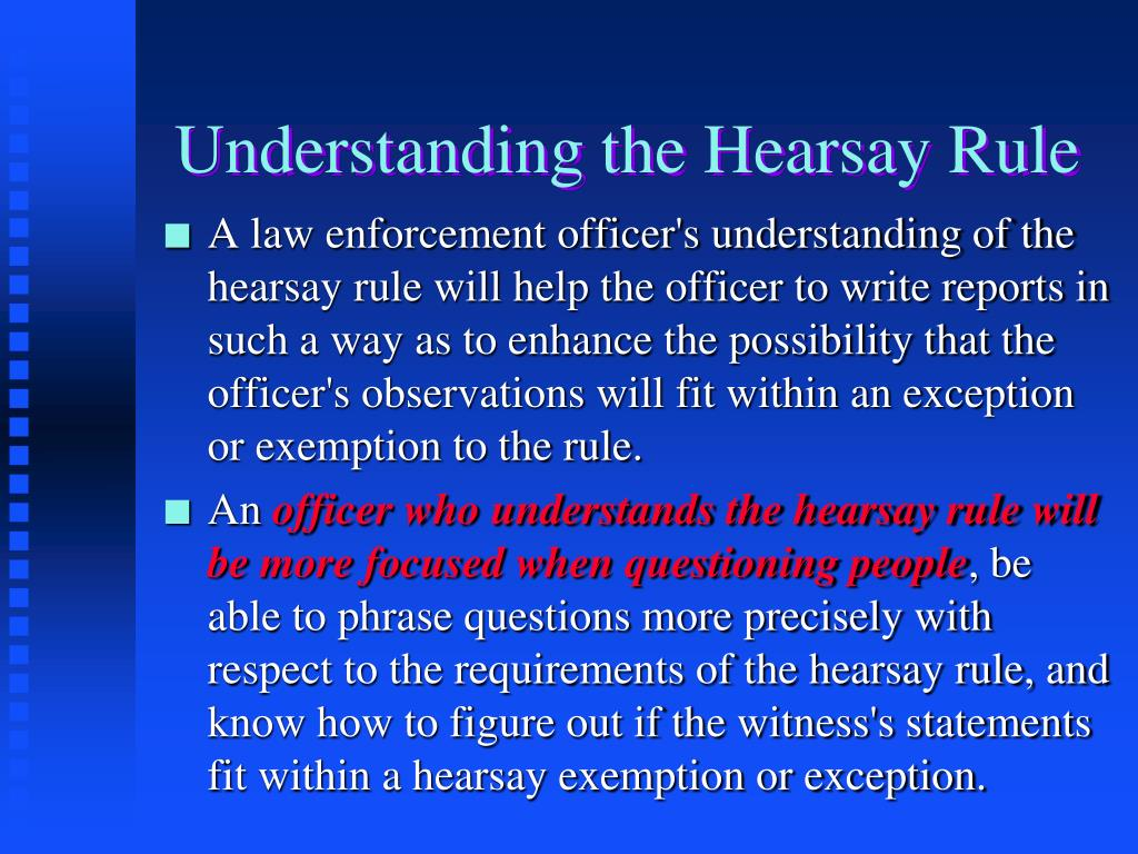 Understanding the Hearsay Rule