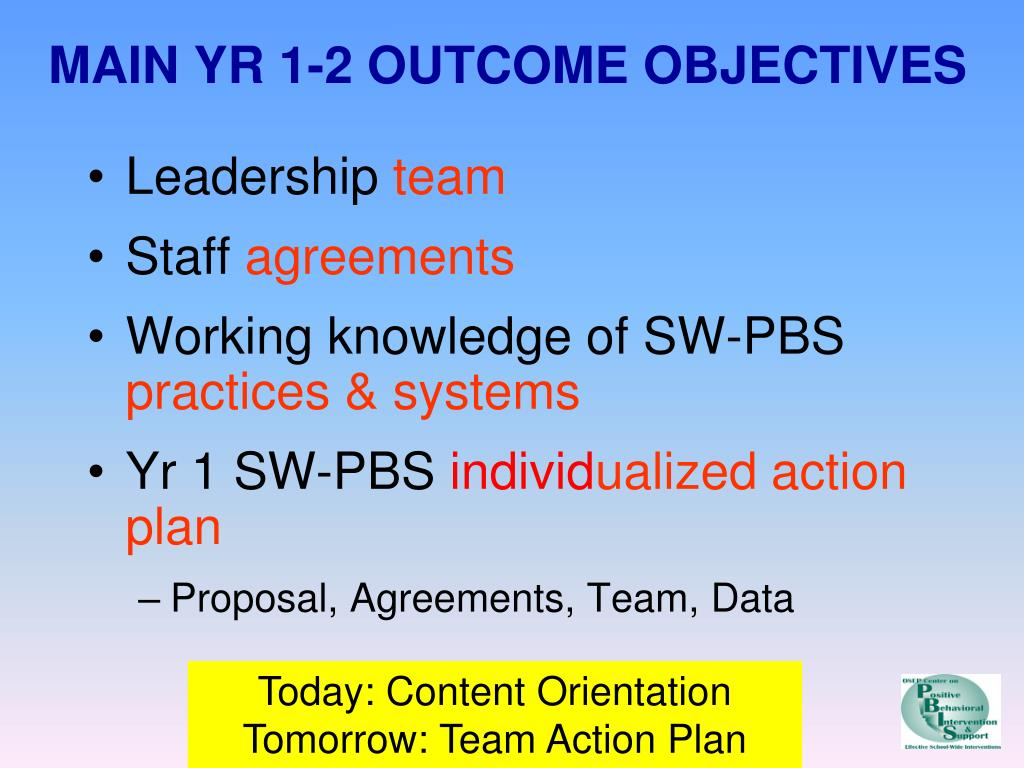 MAIN YR 1-2 OUTCOME OBJECTIVES