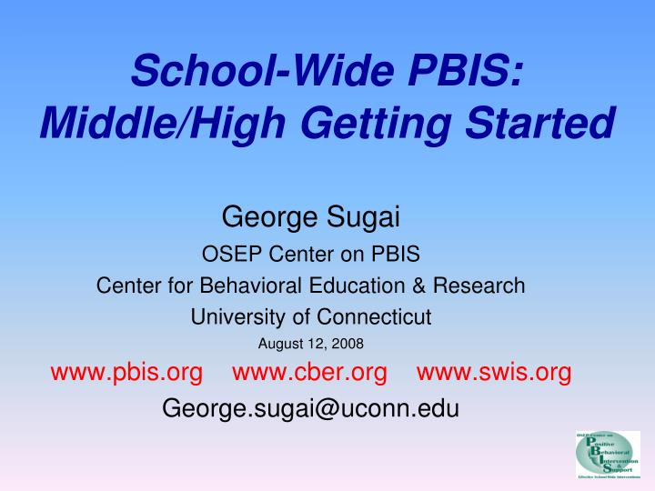 School wide pbis middle high getting started l.jpg