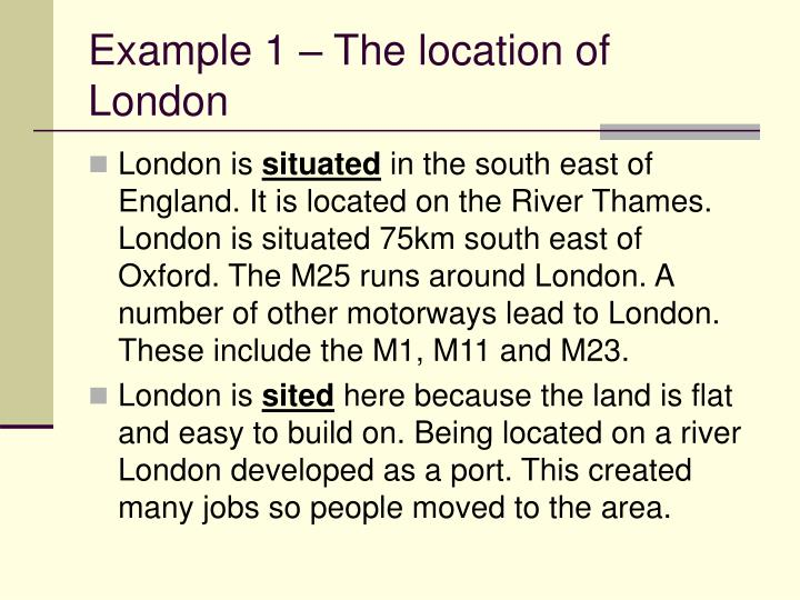 Example 1 – The location of London