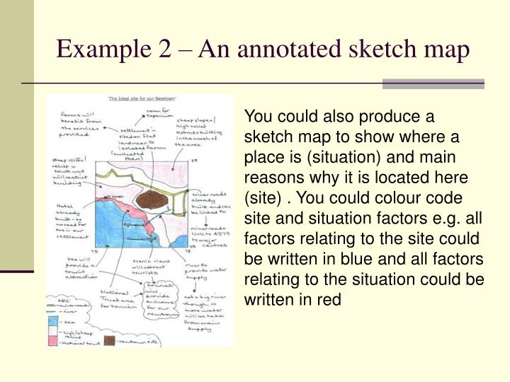 Example 2 – An annotated sketch map