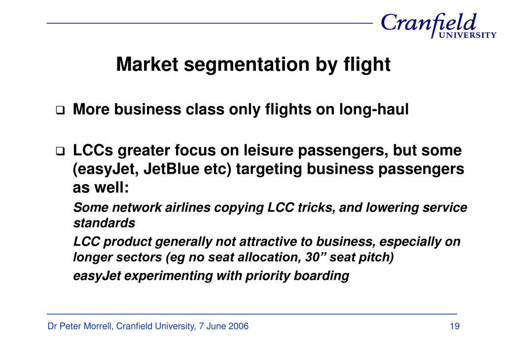 Market segmentation by flight