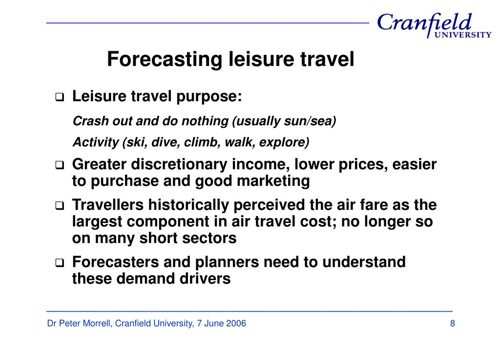 Forecasting leisure travel