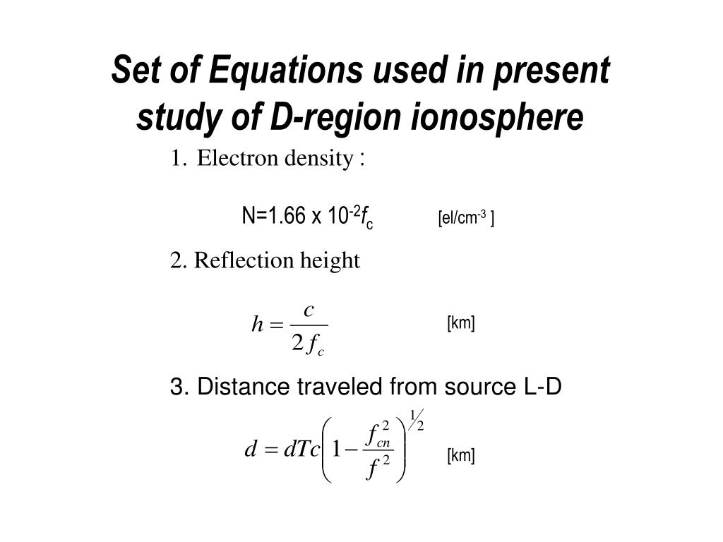 Set of Equations used in present study of D-region ionosphere