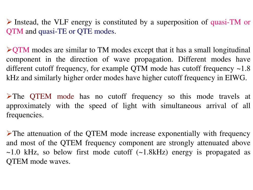 Instead, the VLF energy is constituted by a superposition of