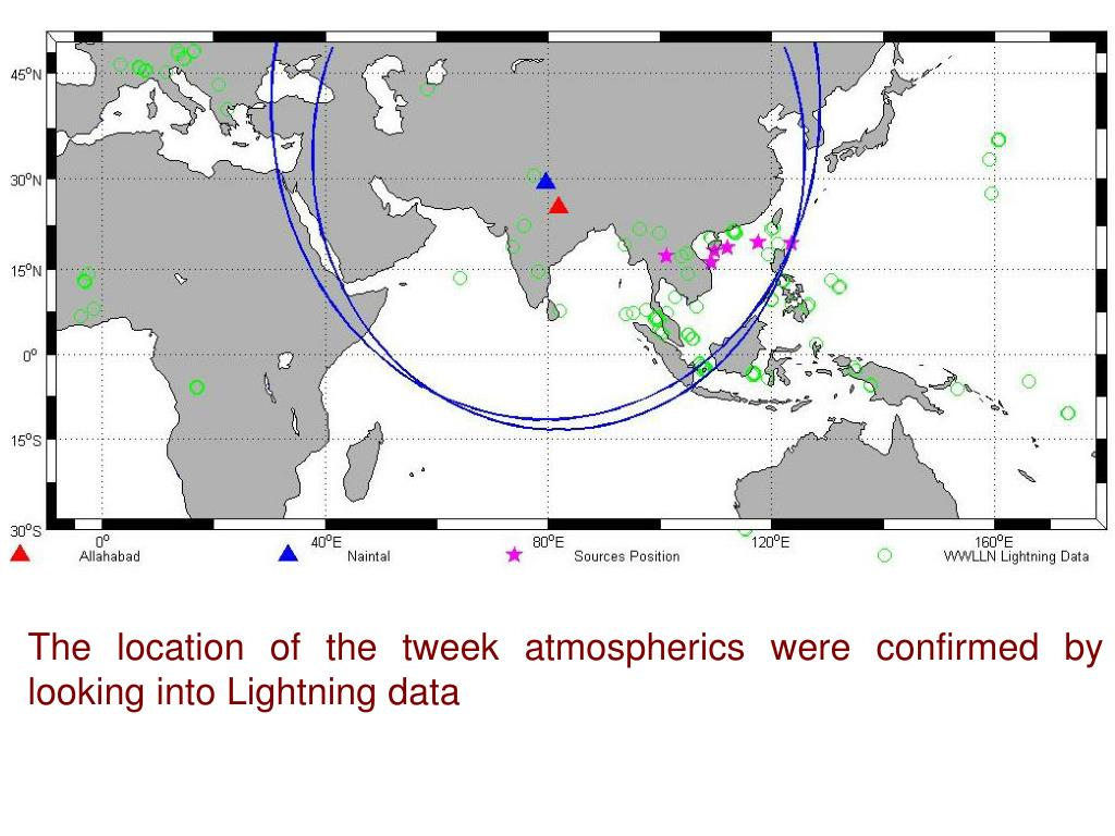 The location of the tweek atmospherics were confirmed by looking into Lightning data
