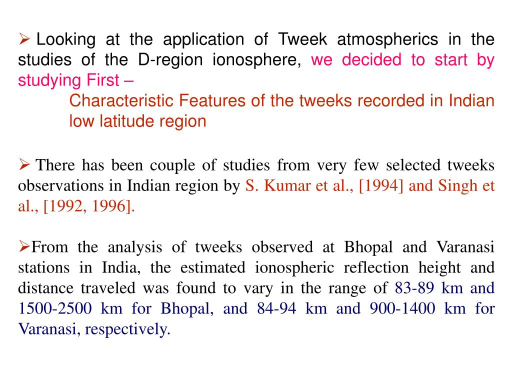 Looking at the application of Tweek atmospherics in the studies of the D-region ionosphere,