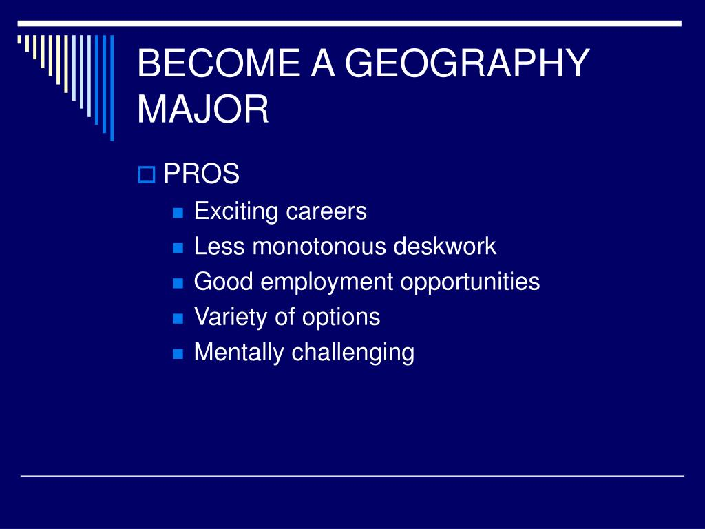 BECOME A GEOGRAPHY MAJOR