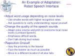 an example of adaptation robot speech interface