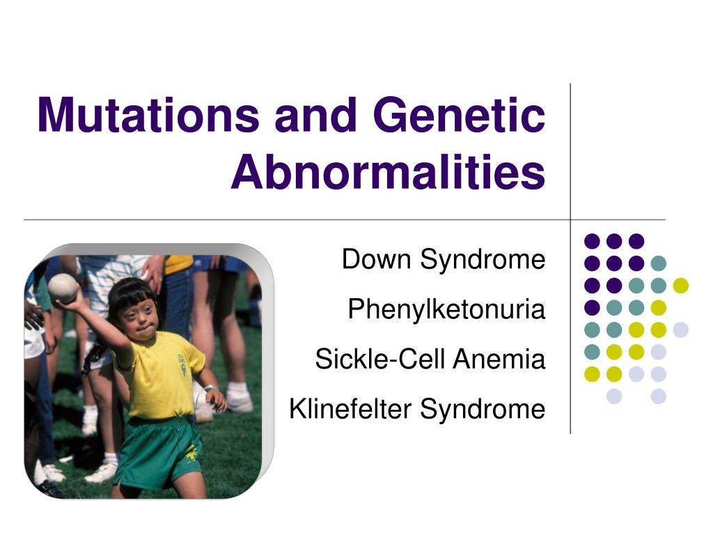 Mutations and Genetic Abnormalities
