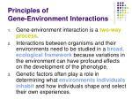 principles of gene environment interactions