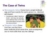 the case of twins