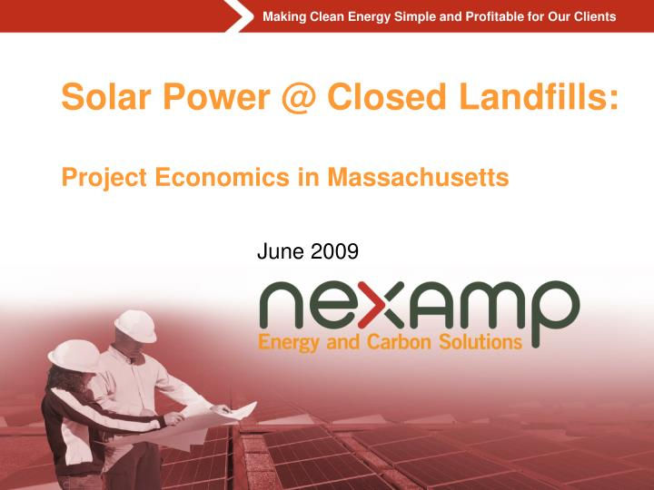 Solar power @ closed landfills project economics in massachusetts l.jpg