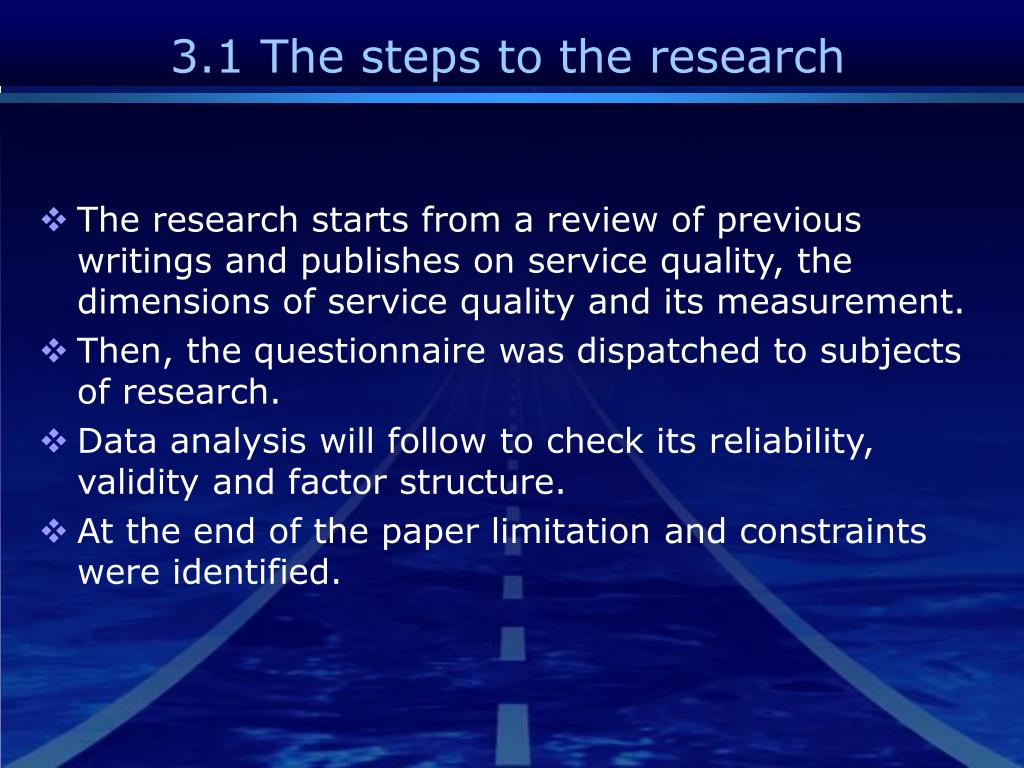 3.1 The steps to the research