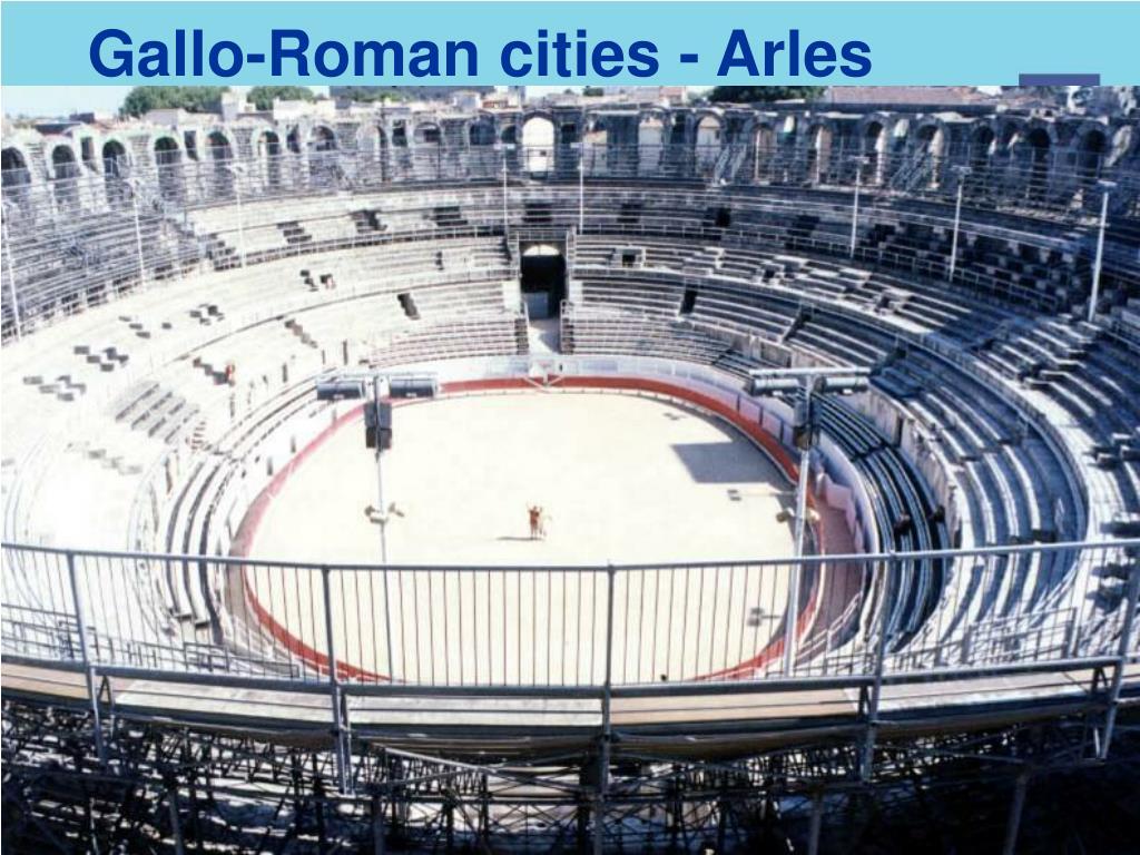 Gallo-Roman cities - Arles