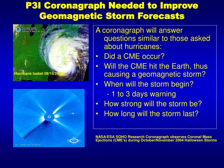P3I Coronagraph Needed to Improve Geomagnetic Storm Forecasts