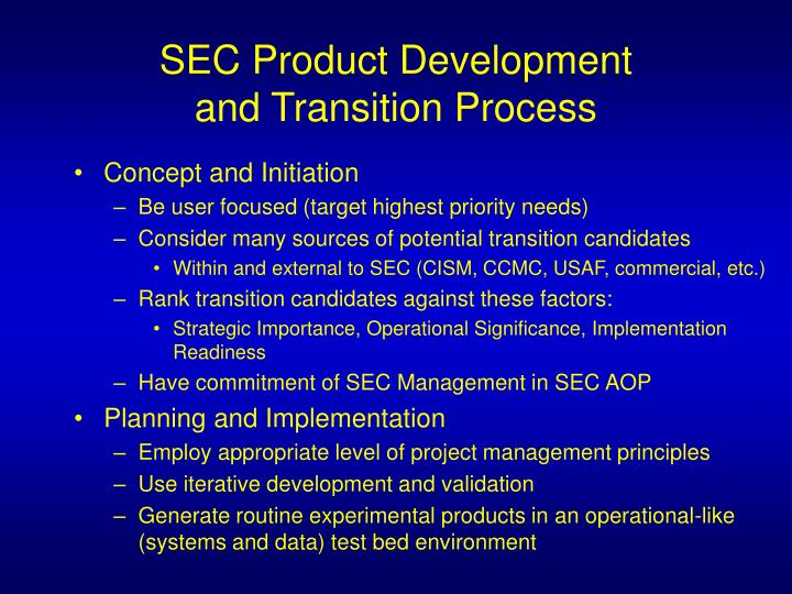 SEC Product Development