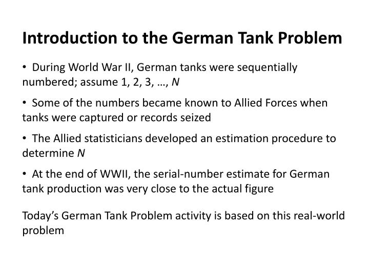 Introduction to the German Tank Problem