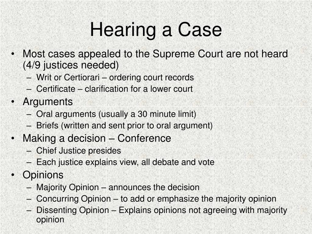 Hearing a Case