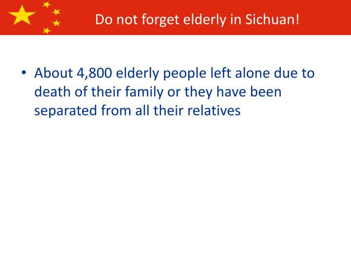 Do not forget elderly in Sichuan!