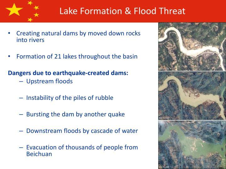 Lake Formation & Flood Threat