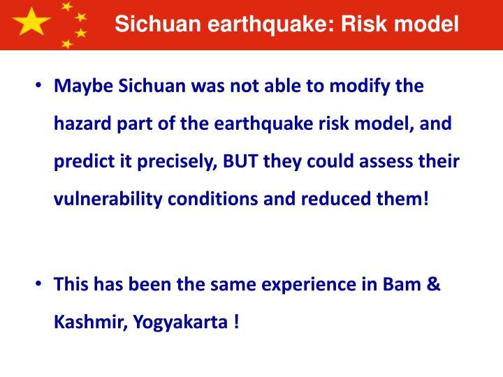Sichuan earthquake: Risk model