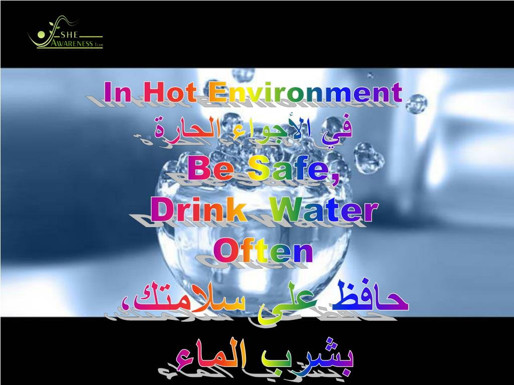 In Hot Environment